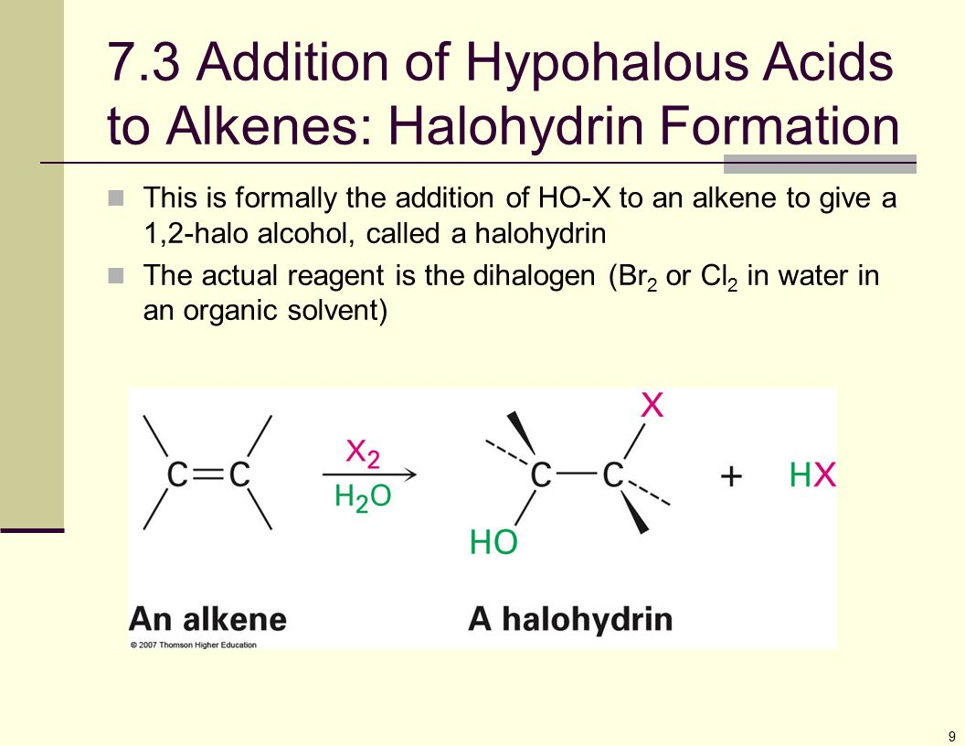 7.3 Addition of Hypohalous Acids to Alkenes: Halohydrin Formation