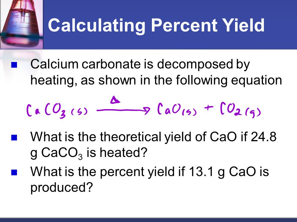 Calculating Percent Yield