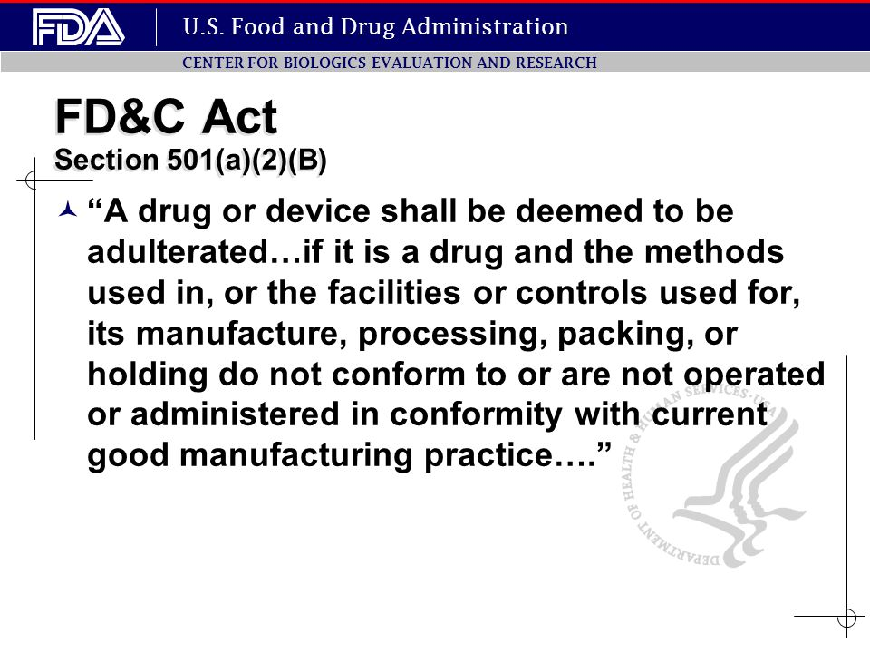 FD&C Act Section 501(a)(2)(B)
