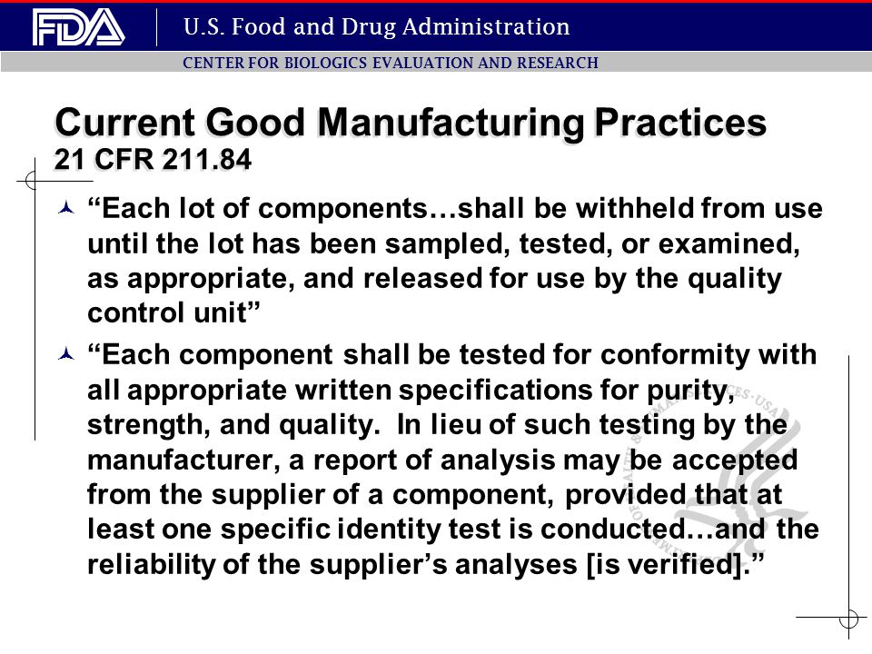 Current Good Manufacturing Practices 21 CFR 211.84