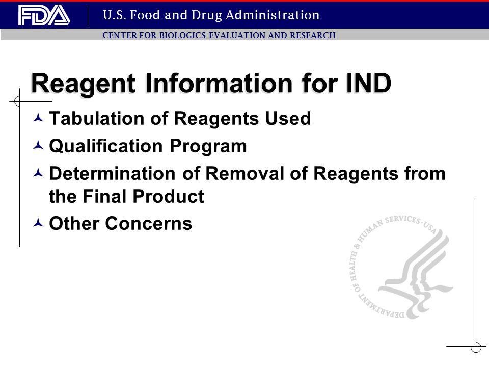 Reagent Information for IND
