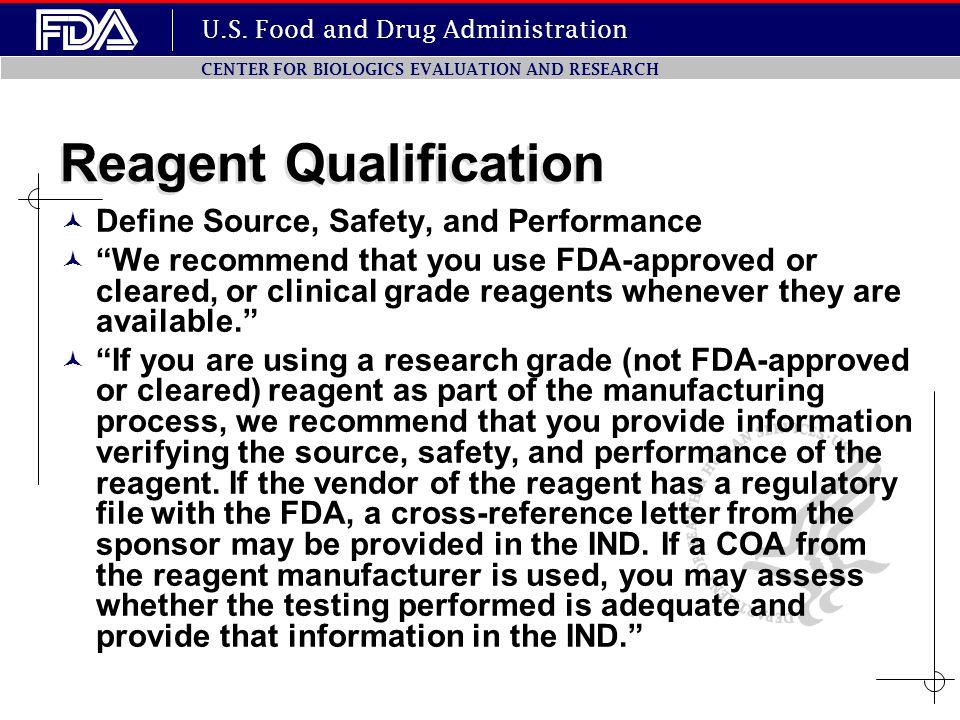 Reagent Qualification