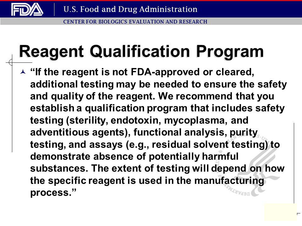 Reagent Qualification Program