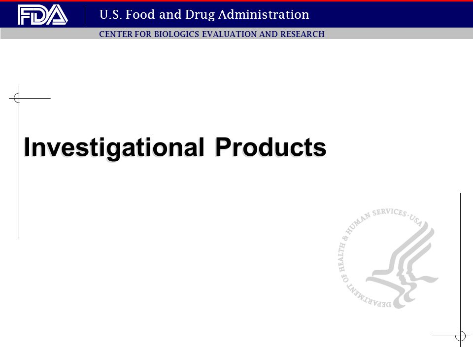Investigational Products