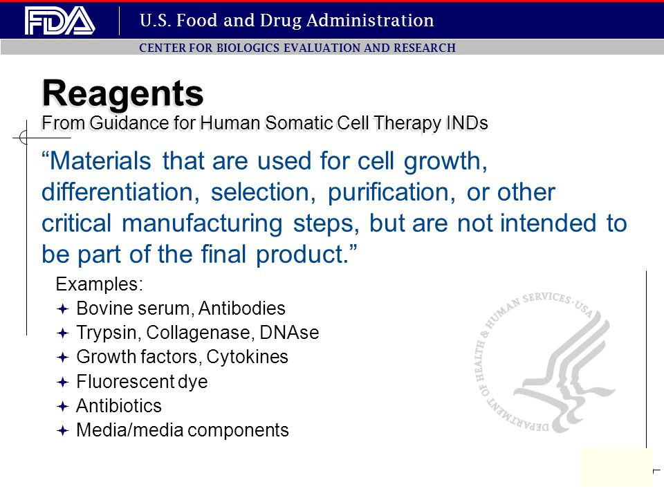 Reagents From Guidance for Human Somatic Cell Therapy INDs