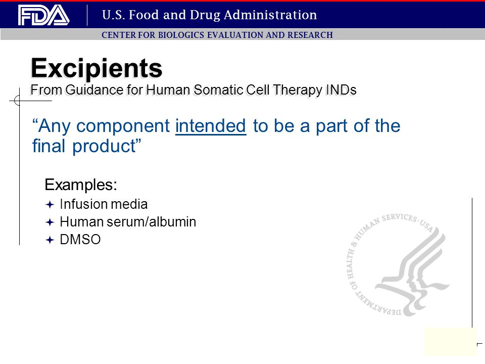 Excipients From Guidance for Human Somatic Cell Therapy INDs