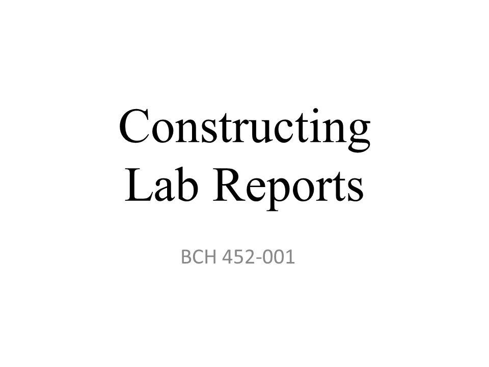 Constructing Lab Reports