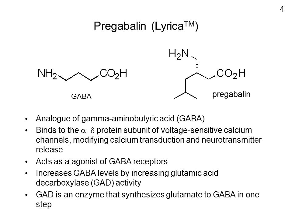 Pregabalin (LyricaTM)