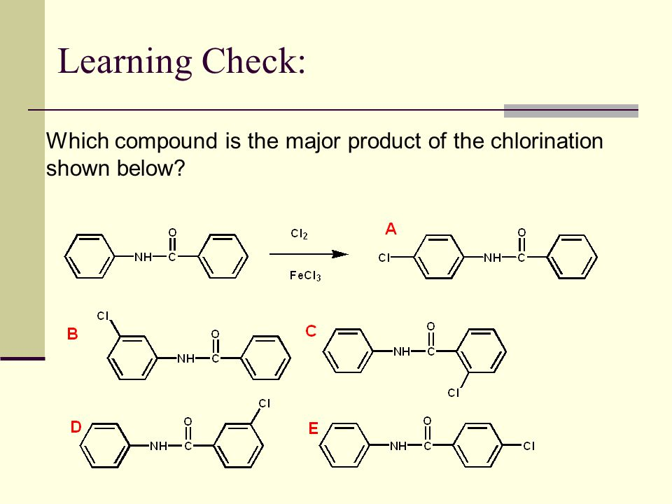 Learning Check: Which compound is the major product of the chlorination shown below