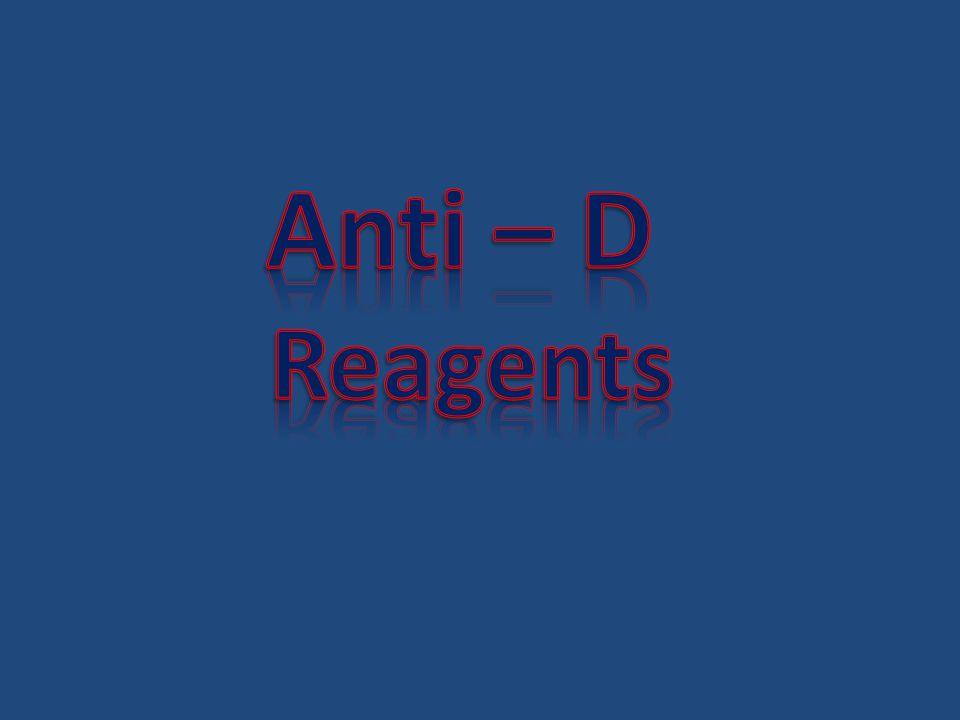 Anti – D Reagents