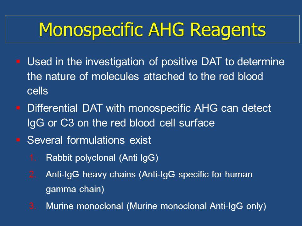 Monospecific AHG Reagents