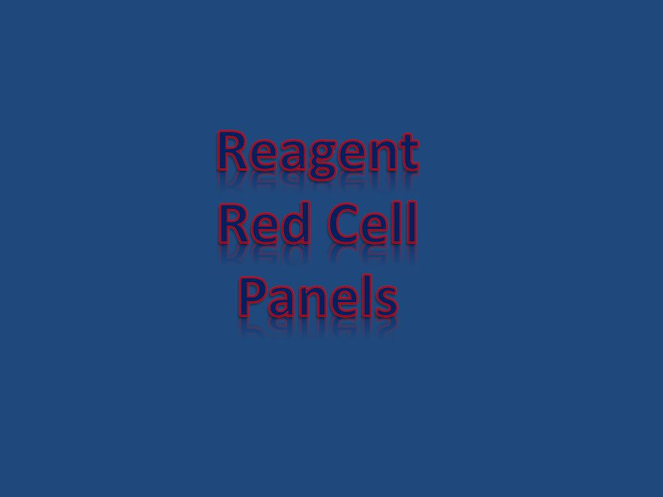 Reagent Red Cell Panels