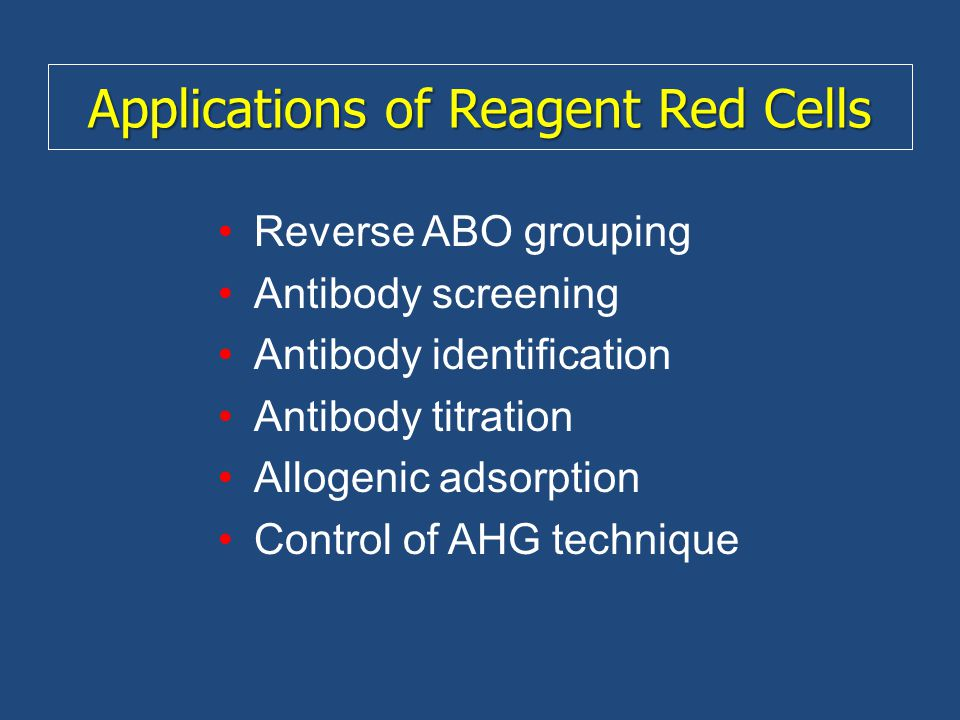 Applications of Reagent Red Cells