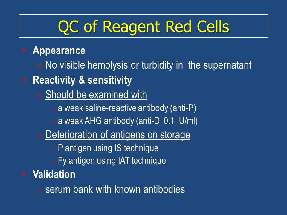 QC of Reagent Red Cells Appearance