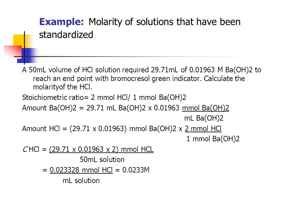 Example: Molarity of solutions that have been standardized