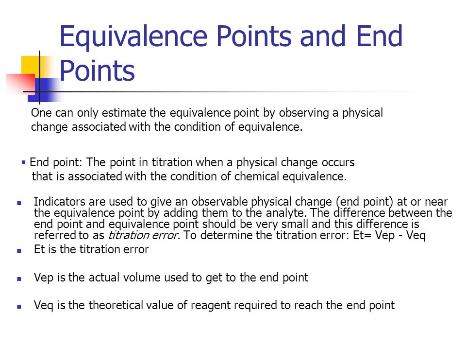 Equivalence Points and End Points