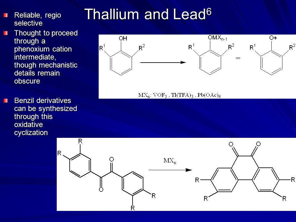 Thallium and Lead6 Reliable, regio selective