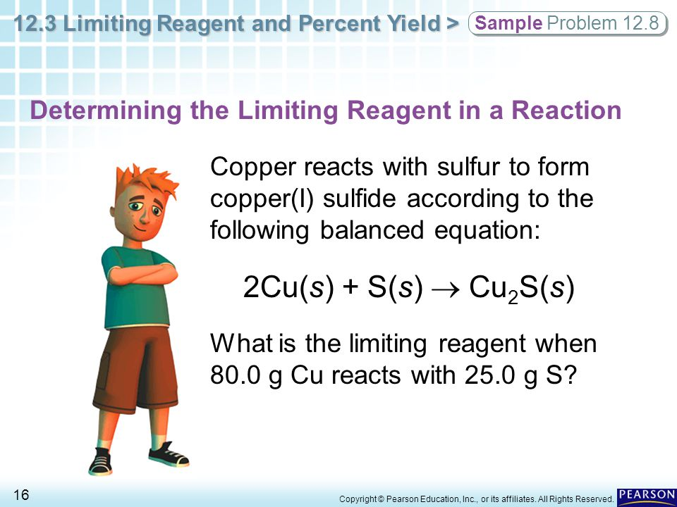 2Cu(s) + S(s)  Cu2S(s) Determining the Limiting Reagent in a Reaction