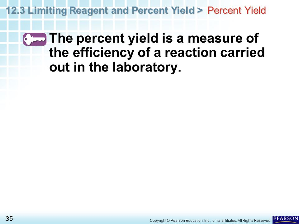 Percent Yield The percent yield is a measure of the efficiency of a reaction carried out in the laboratory.