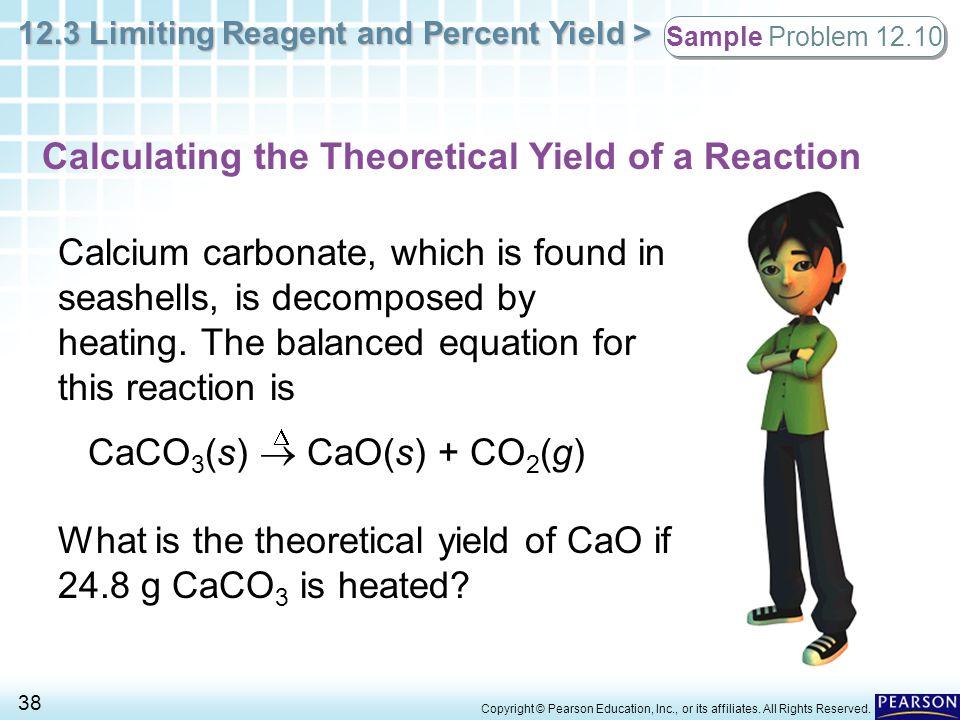 CaCO3(s)  CaO(s) + CO2(g)