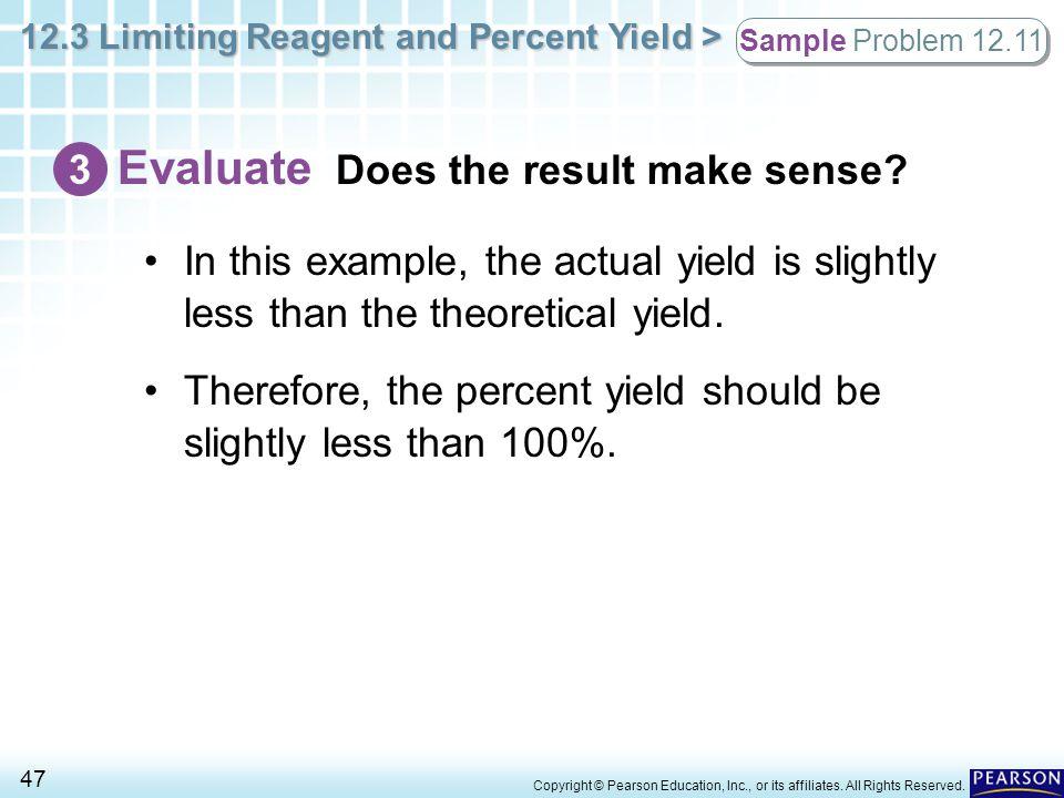 Evaluate Does the result make sense