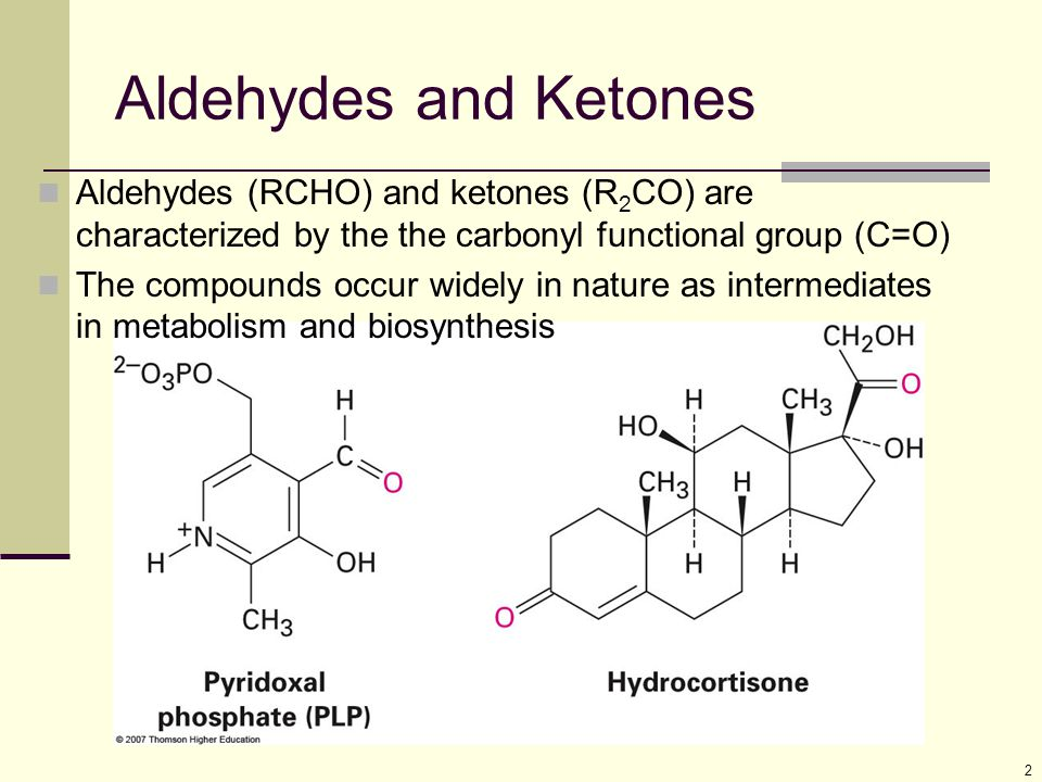 Aldehydes and Ketones Aldehydes (RCHO) and ketones (R2CO) are characterized by the the carbonyl functional group (C=O)