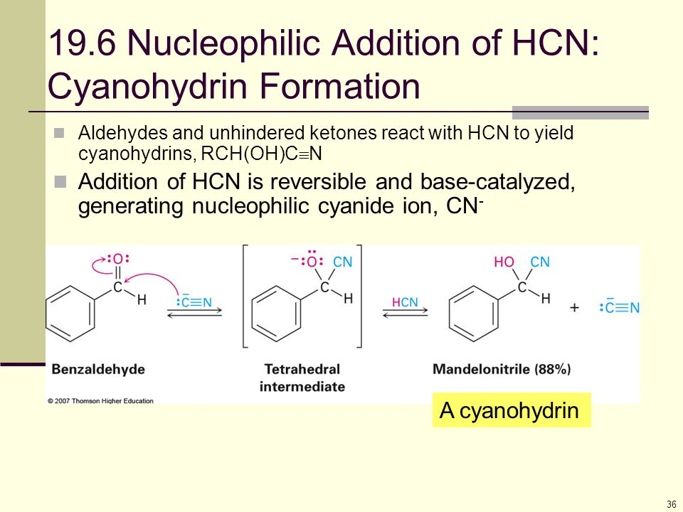 19.6 Nucleophilic Addition of HCN: Cyanohydrin Formation