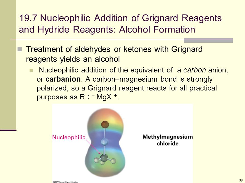 19.7 Nucleophilic Addition of Grignard Reagents and Hydride Reagents: Alcohol Formation