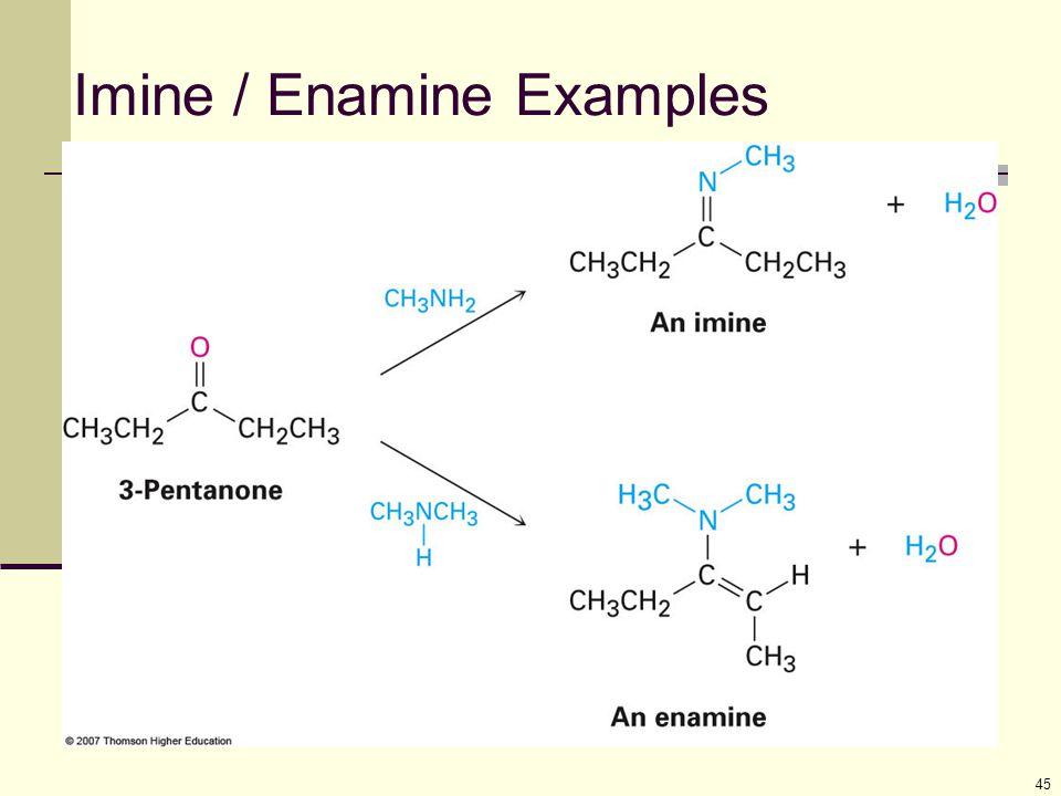 Imine / Enamine Examples