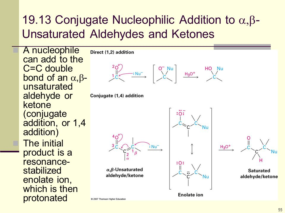 19.13 Conjugate Nucleophilic Addition to -Unsaturated Aldehydes and Ketones
