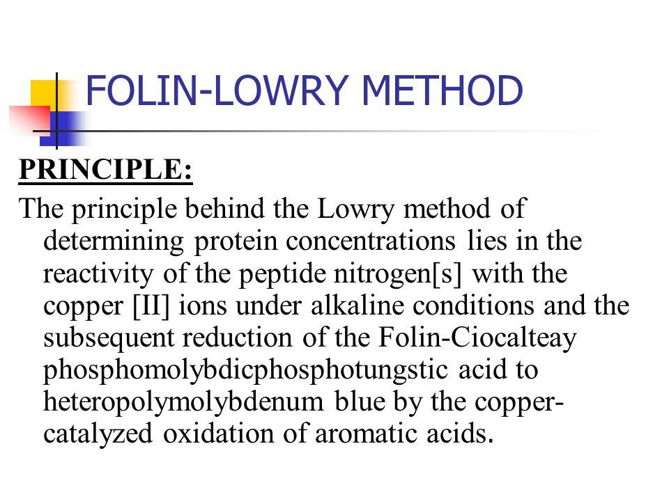 FOLIN-LOWRY METHOD PRINCIPLE: