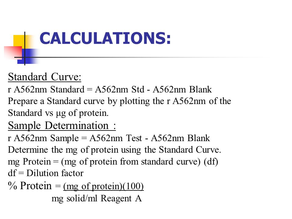 CALCULATIONS: Standard Curve: Sample Determination :