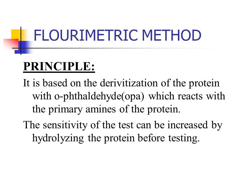 FLOURIMETRIC METHOD PRINCIPLE:
