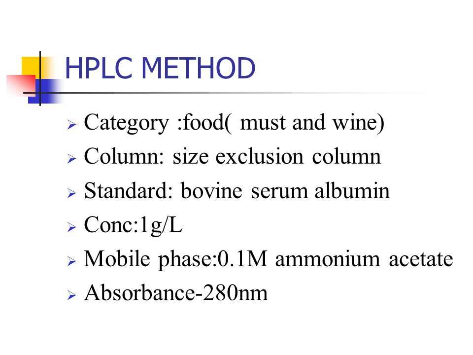 HPLC METHOD Category :food( must and wine)