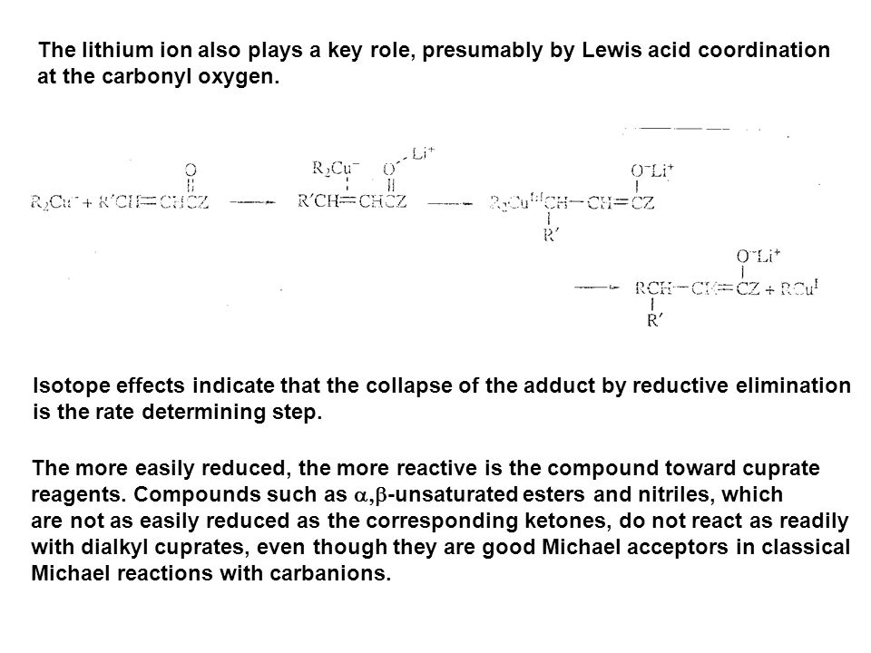 The lithium ion also plays a key role, presumably by Lewis acid coordination