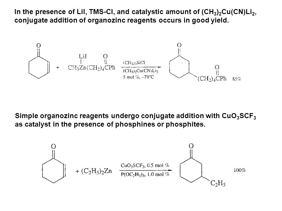 In the presence of LiI, TMS-Cl, and catalystic amount of (CH3)2Cu(CN)Li2,