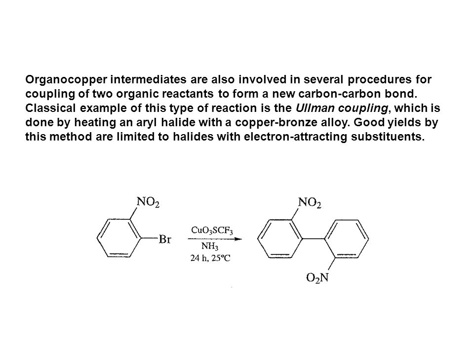 Organocopper intermediates are also involved in several procedures for