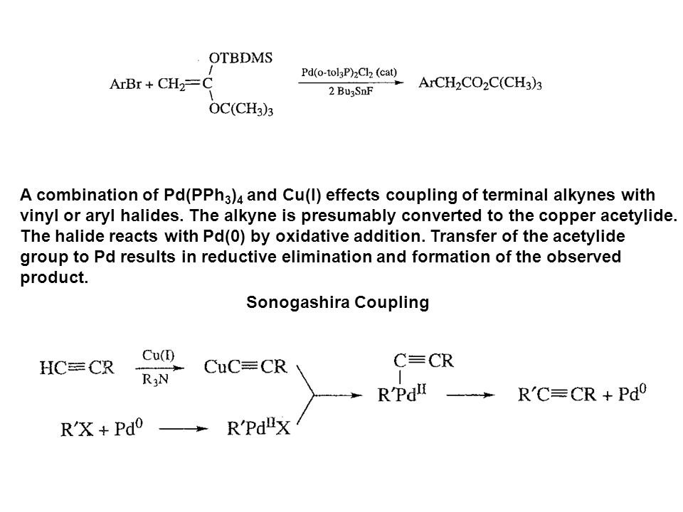 A combination of Pd(PPh3)4 and Cu(I) effects coupling of terminal alkynes with