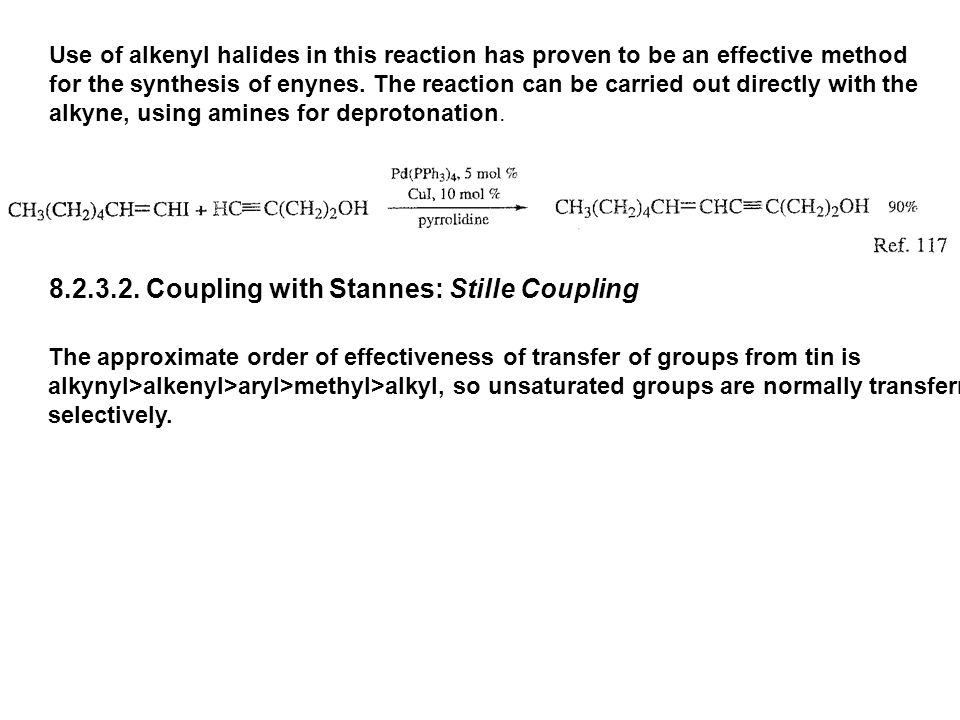 8.2.3.2. Coupling with Stannes: Stille Coupling