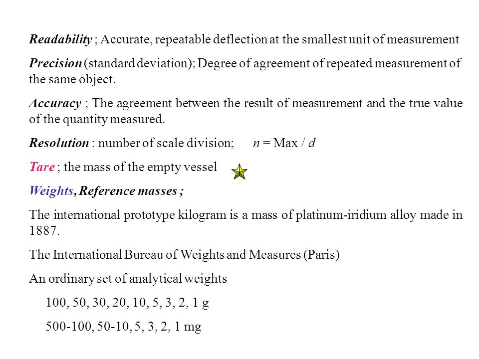 Readability ; Accurate, repeatable deflection at the smallest unit of measurement