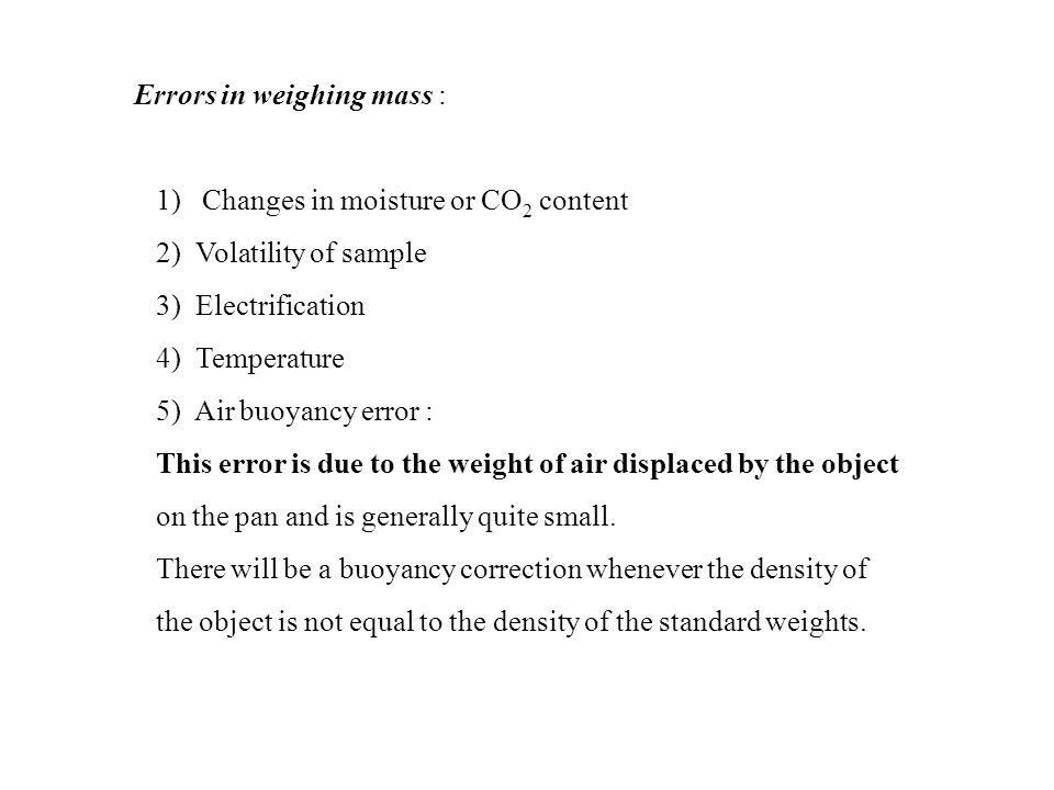 Errors in weighing mass :