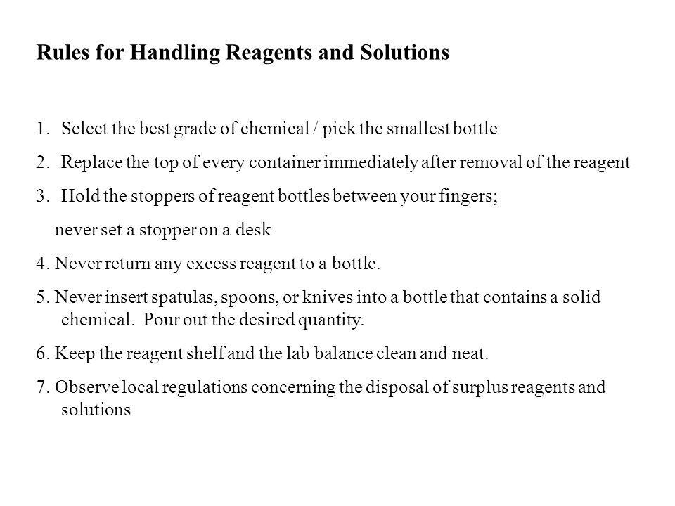Rules for Handling Reagents and Solutions