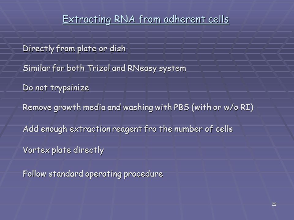 Extracting RNA from adherent cells