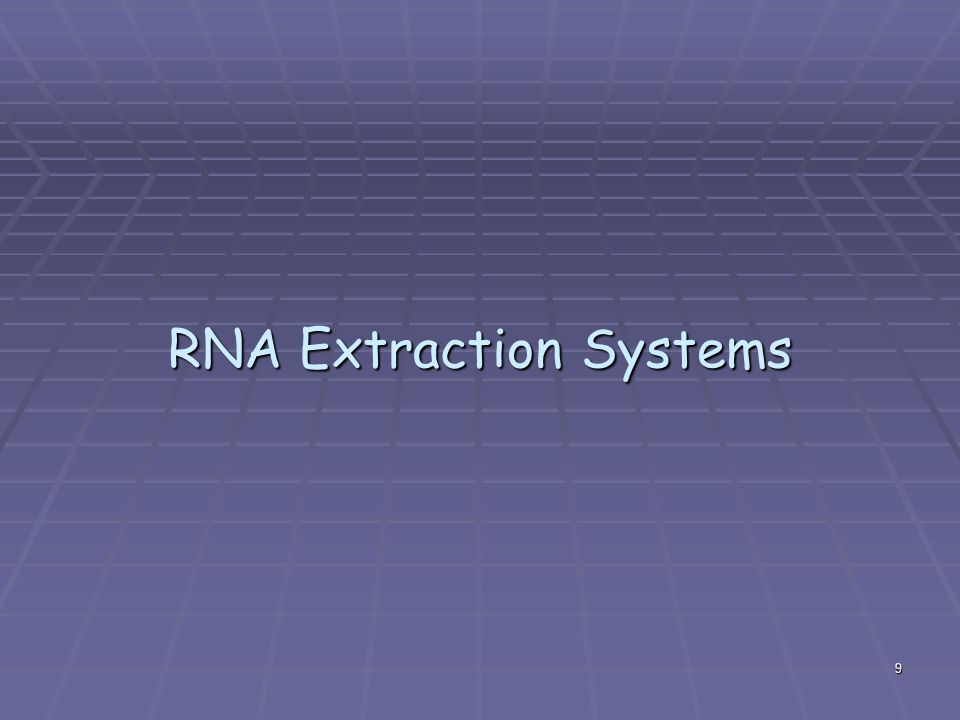 RNA Extraction Systems