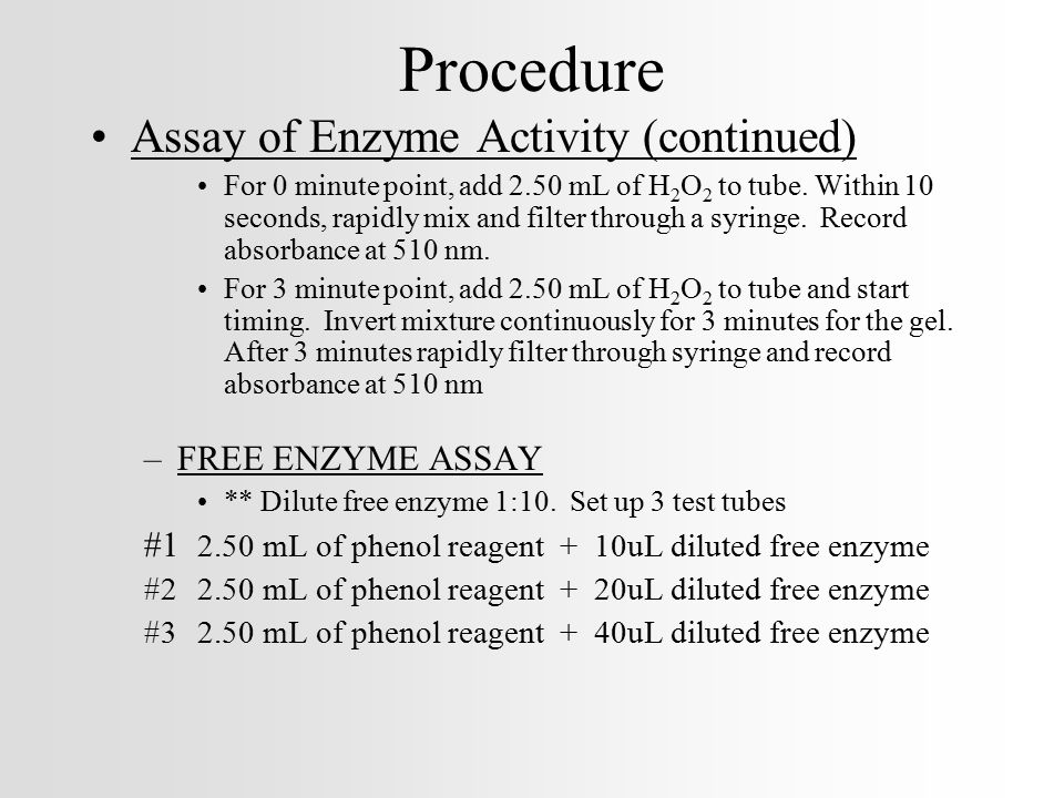 Procedure Assay of Enzyme Activity (continued) FREE ENZYME ASSAY