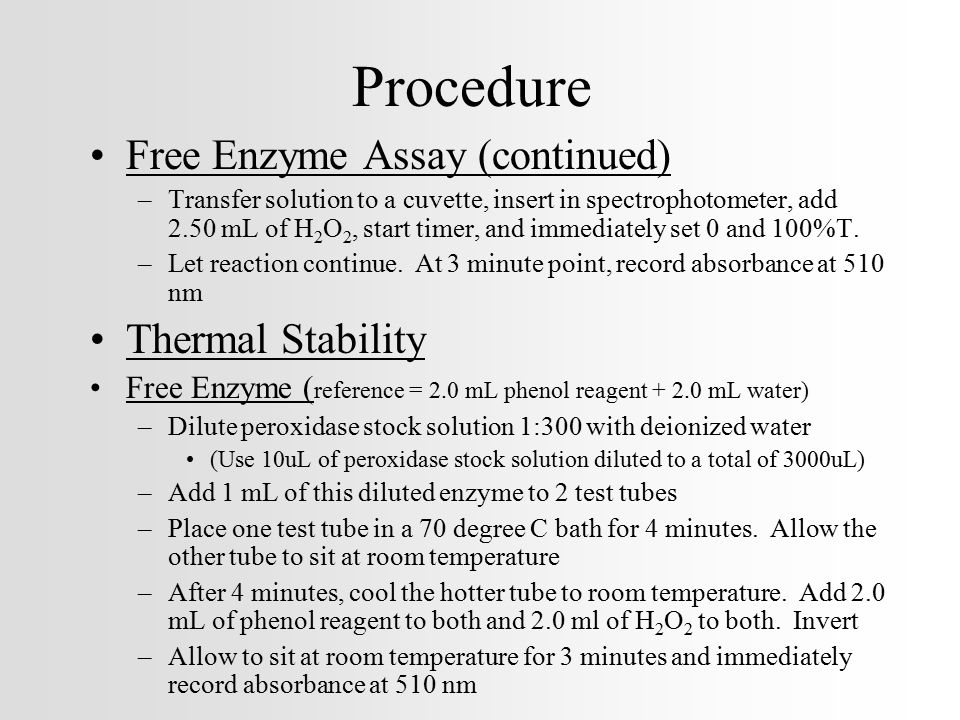 Procedure Free Enzyme Assay (continued) Thermal Stability