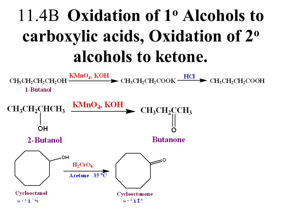 11.4B Oxidation of 1o Alcohols to carboxylic acids, Oxidation of 2o alcohols to ketone.