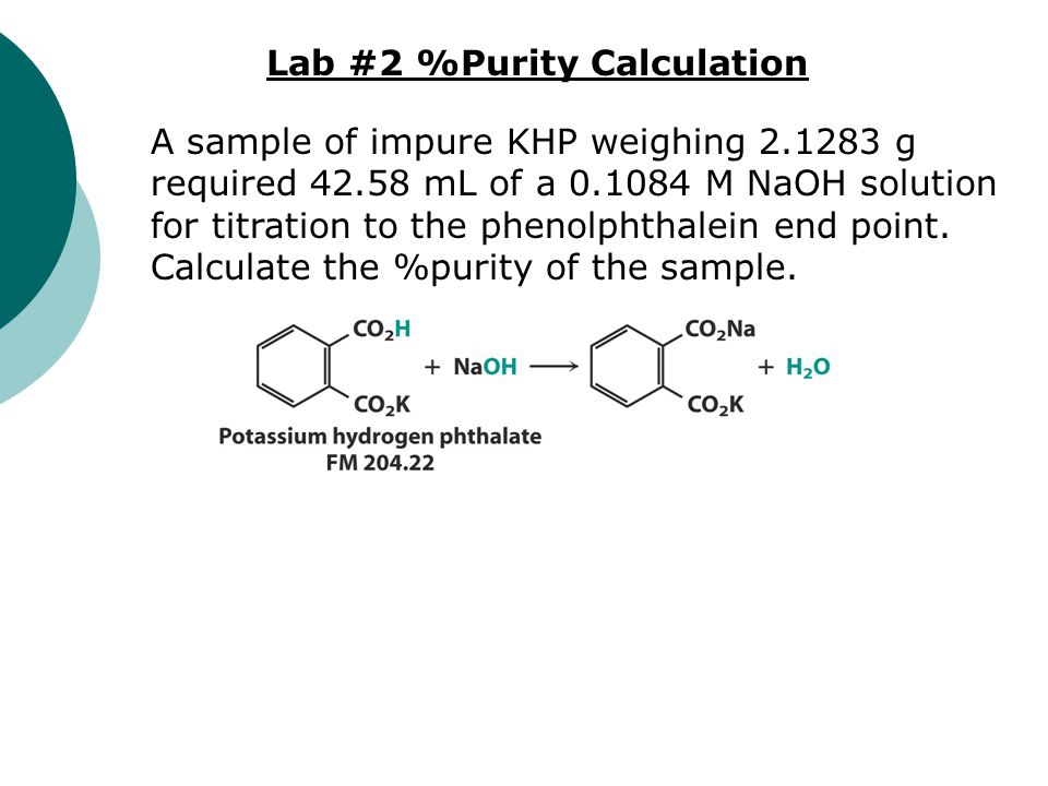 Lab #2 %Purity Calculation