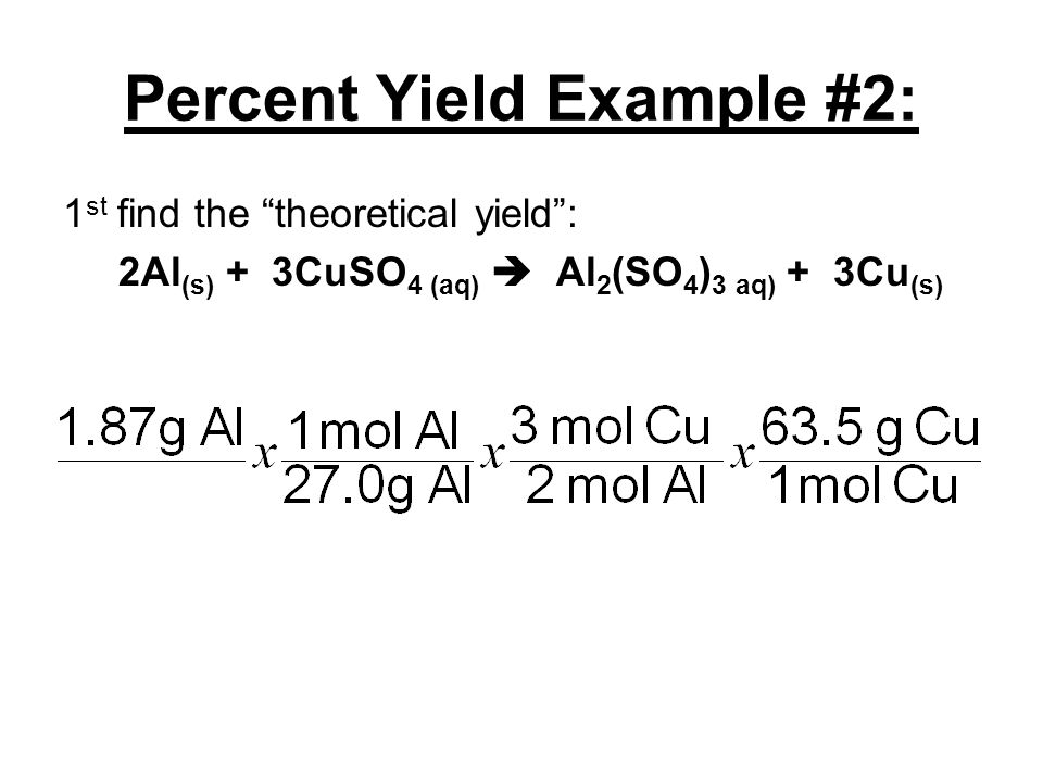 Percent Yield Example #2: