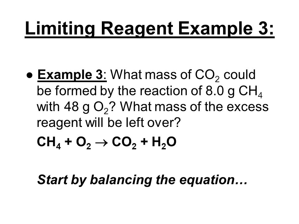 Limiting Reagent Example 3: